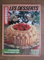 Anticariat: Les desserts. Plus de 250 idees recettes
