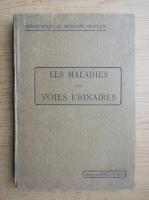 Anticariat: Les maladies des voies urinaires (1915)