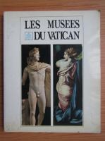 Anticariat: Les Musees du Vatican