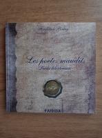 Anticariat: Les poetes maudits/ Poetii blestemati