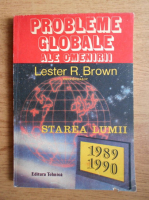 Anticariat: Lester R. Brown - Probleme globale ale omenirii