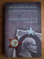 Anticariat: Leszek Kolakowski - Principalele curente ale marxismului. Volumul 2: Varsta de aur