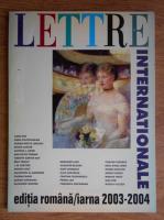 Anticariat: Lettre Internationale, numarul 18, iarna 2003-2004