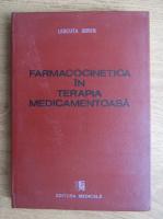 Leucuta Sorin - Farmacocinetica in terapia medicamentoasa