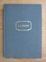 Lev Nikolaevic Tolstoj - Opere (volumul 4)