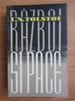 Lev Nikolaevic Tolstoj - Razboi si pace (volumul 3)