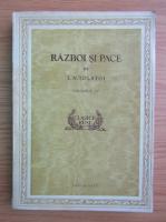 Lev Nikolaevic Tolstoj - Razboi si pace (volumul 4)