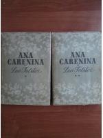 Lev Tolstoi - Ana Carenina (2 volume)