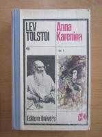Lev Tolstoi - Anna Karenina (volumul 1)