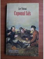Lev Tolstoi - Cuponul fals