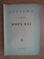 Lev Tolstoi - Dupa bal