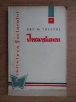 Lev Tolstoi - Incursiunea