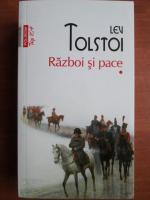 Lev Tolstoi - Razboi si pace (volumul 1, Top 10+)