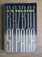 Lev Tolstoi - Razboi si pace (volumul 1)