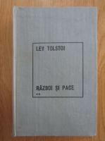 Lev Tolstoi - Razboi si pace (volumul 2)