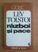 Lev Tolstoi - Razboi si pace (volumul 4)
