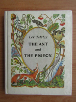 Anticariat: Lev Tolstoi - The ant and the pigeon