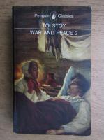 Lev Tolstoi - War and peace (volumul 2)