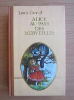 Lewis Carroll - Alice au pays des Merveilles