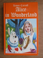 Lewis Carroll - Alice in the Wonderland