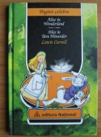 Lewis Carroll - Alice in Wonderland. Alice in Tara Minunilor