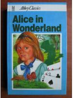 Anticariat: Lewis Carroll - Alice in wonderland