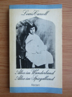 Anticariat: Lewis Carroll - Alice in Wunderland