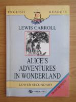 Lewis Carroll - Alice's adventures in Wonderland