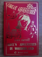 Anticariat: Lewis Carroll - Alice s adventures in wonderland