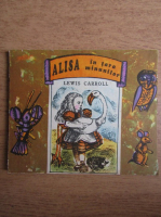Lewis Carroll - Alisa in tara minunilor