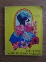 comperta: Lewis Carroll - Peripetiile Alisei in lumea oglinzii