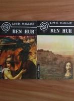 Lewis Wallace - Ben Hur (2 volume, Ed. Apollo)