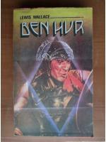 Anticariat: Lewis Wallace - Ben Hur