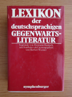 Anticariat: Lexicon der deutschsprachigen Gegenwarts-Litteratur