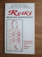 Libby Barnett - Reiki. Medicina energetica
