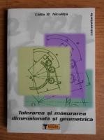 Lidia D. Niculita - Tolerarea si masurarea dimensionala si geometrica