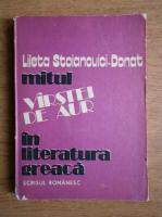 Lileta Stoianovici Donat - Mitul varstei de aur in literatura greaca
