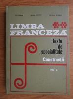 Lili Chirvai - Limba franceza. Texte de specialitate. Constructii (volumul 2)