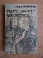 Anticariat: Liliana Mihailova - Pacatul Maltitei. Nemuritorii