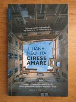Anticariat: Liliana Nechita - Cirese amare
