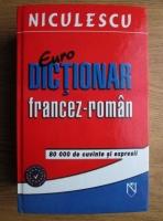 Anticariat: Liliana Scarlat - Eurodictionar francez-roman: 80.000 cuvinte si expresii