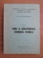 Liliana Soptereanu - Curs de limba si corespondenta economica spaniola
