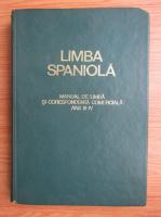Liliana Soptereanu - Limba spaniola. Manual de limba si corespondenta comerciala. Anii III-IV
