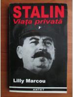 Lilly Marcou - Stalin. Viata privata