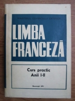 Limba franceza. Curs practic anii I-II