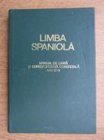 Limba spaniola. Manual de limba si corespondenta comerciala. Anii III-IV (1971)