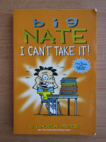 Anticariat: Lincoln Pierce - Big Nate. I can't take it!