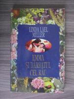 Anticariat: Linda Lael Miller - Emma si barbatul cel rau