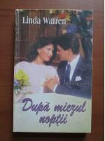 Linda Warren - Dupa miezul noptii