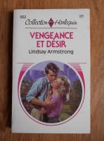 Lindsay Armstrong - Vengeance et desir